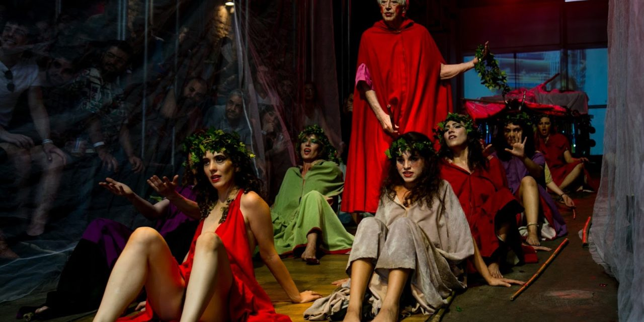 """Bacantes"" (The Bacchae) In The Best Theater In the World"