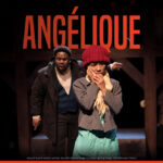 """""""Angélique"""" Suffers From Too Much Exposition And Not Enough Drama"""