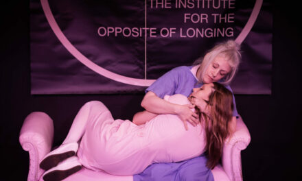 "Hollywood Fringe Festival – ""The Institute for the Opposite of Longing"""
