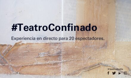 #TeatroConfinado: Spanish Theater's Answer to the Pandemic