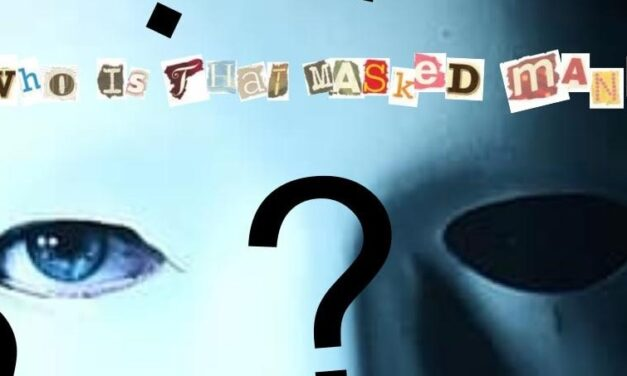Invisible Diaries: Who Is That Masked Man?
