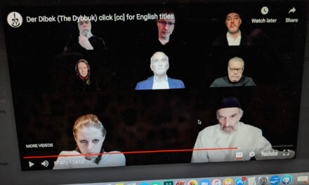 """Digital Ghost: The Modern Vignette Between Two Worlds. Ansky's """"The Dybbuk"""" on Zoom"""