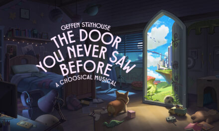 """""""The Door You Never Saw Before:  A Choosical Musical"""" at The Geffen"""