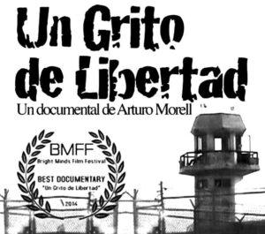 "Poster for the documentary ""Un grito de libertad"""