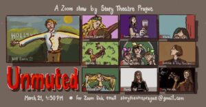 """Poster for """"Unmuted""""; credits: Story theatre Prague"""