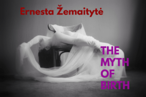 """Poster for the performance """"The Myth of Birth"""""""